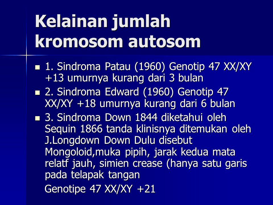 Kelainan jumlah kromosom autosom