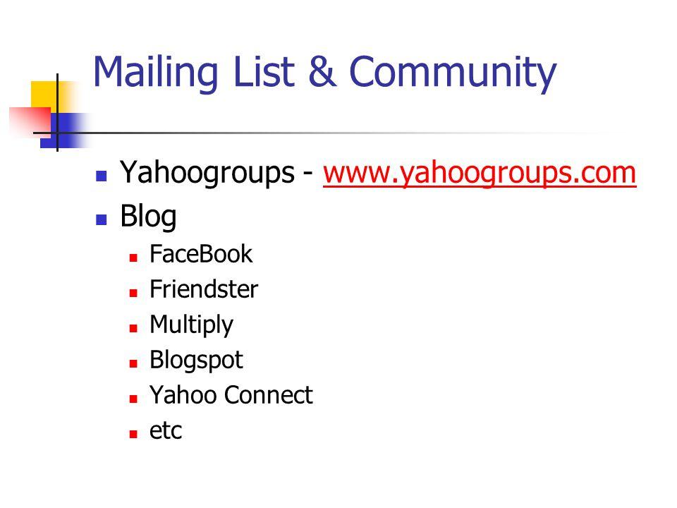 Mailing List & Community