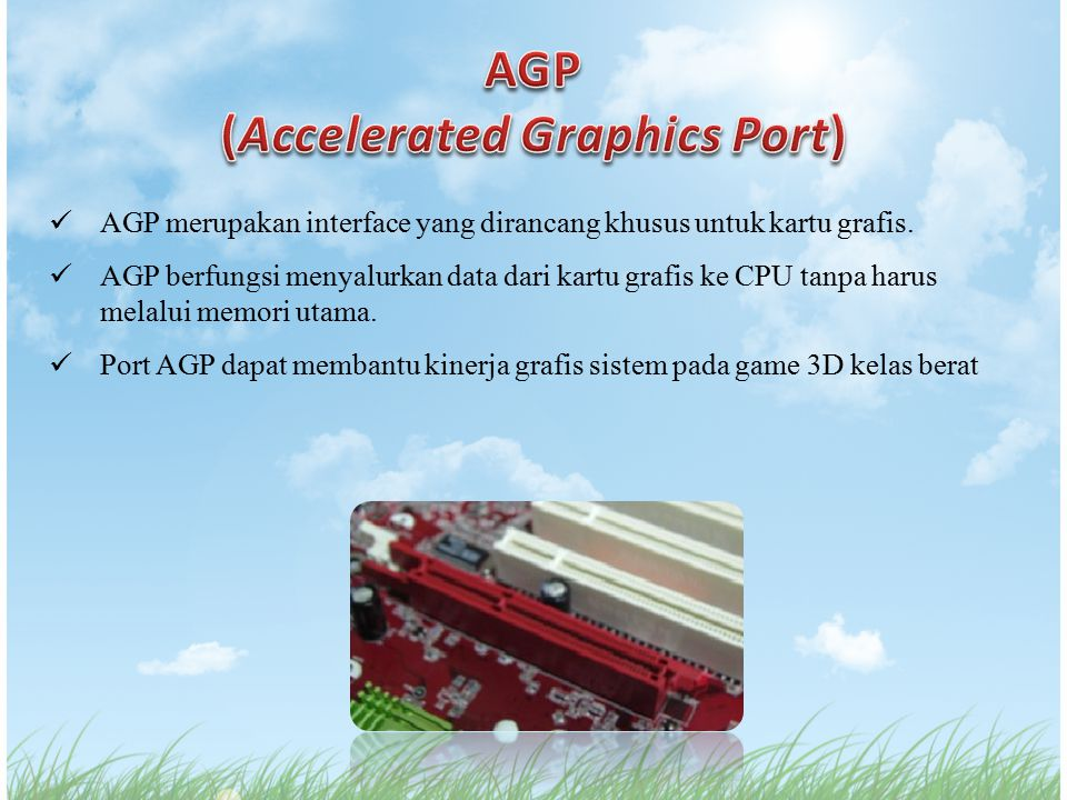 (Accelerated Graphics Port)