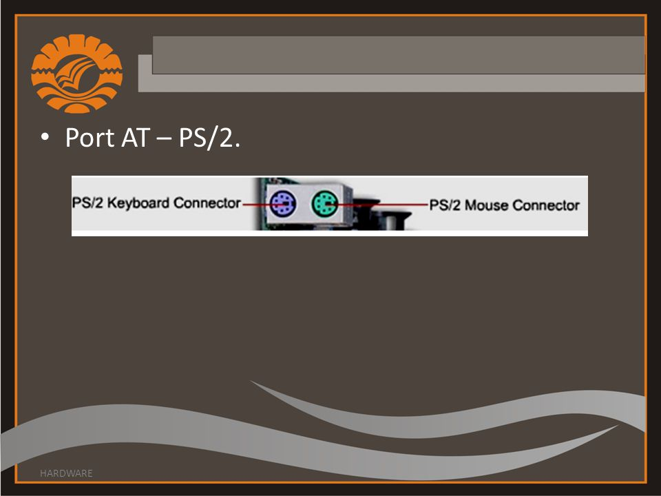 Port AT – PS/2. HARDWARE
