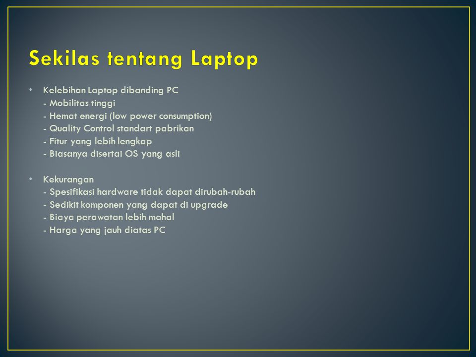 Sekilas tentang Laptop