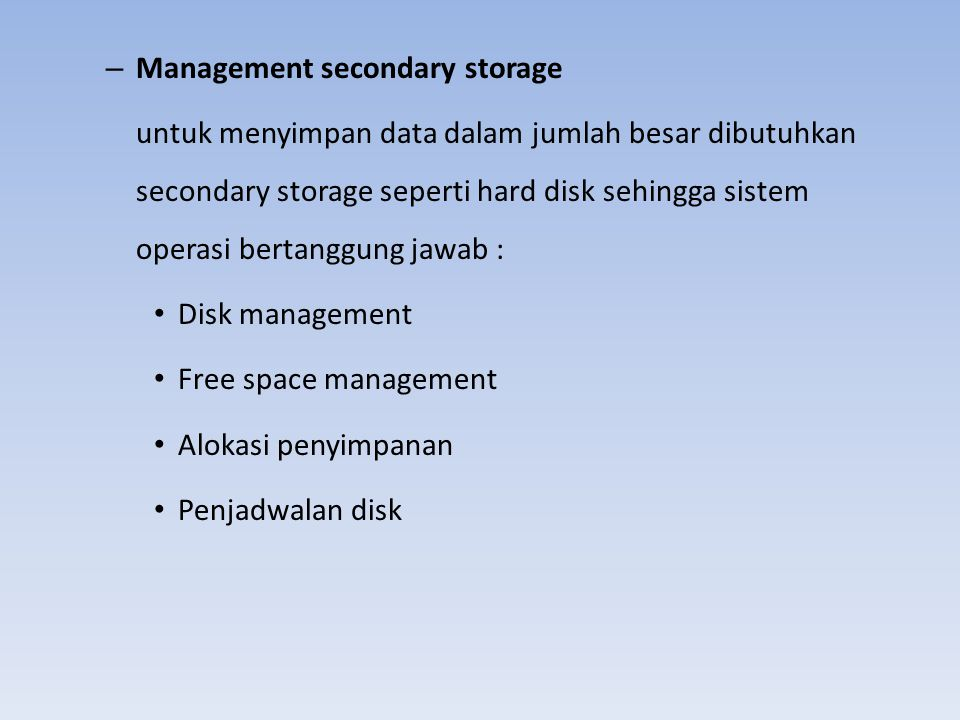 Management secondary storage