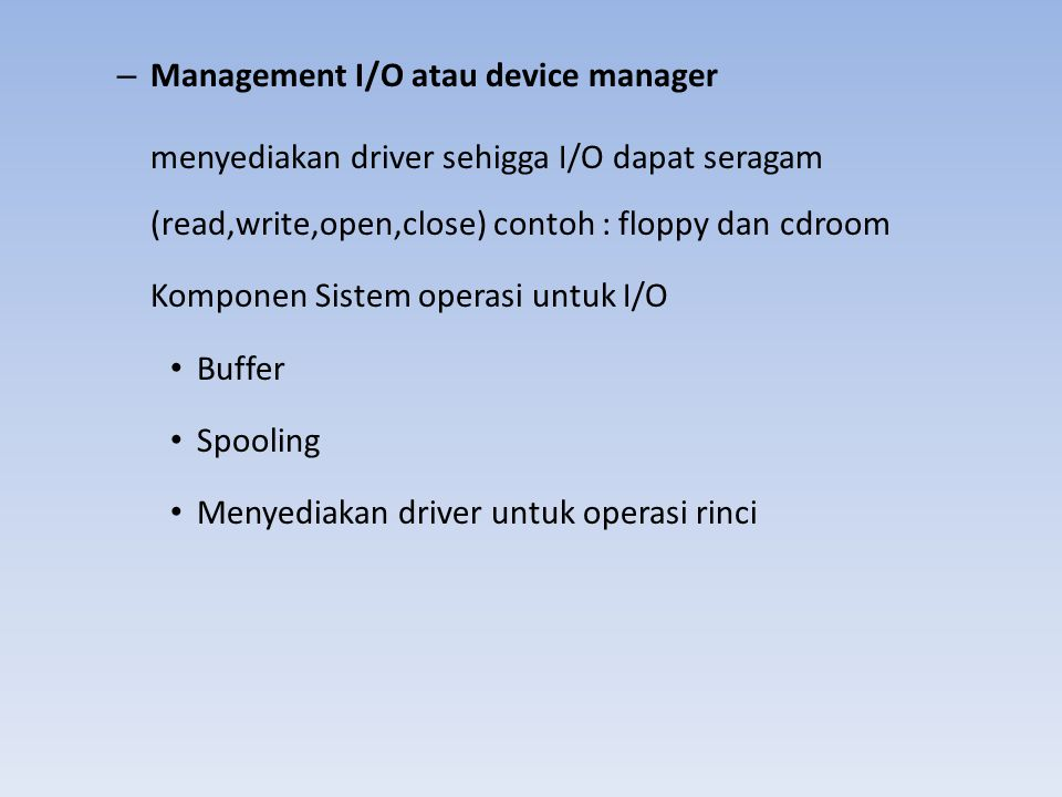 Management I/O atau device manager