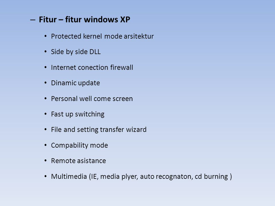 Fitur – fitur windows XP