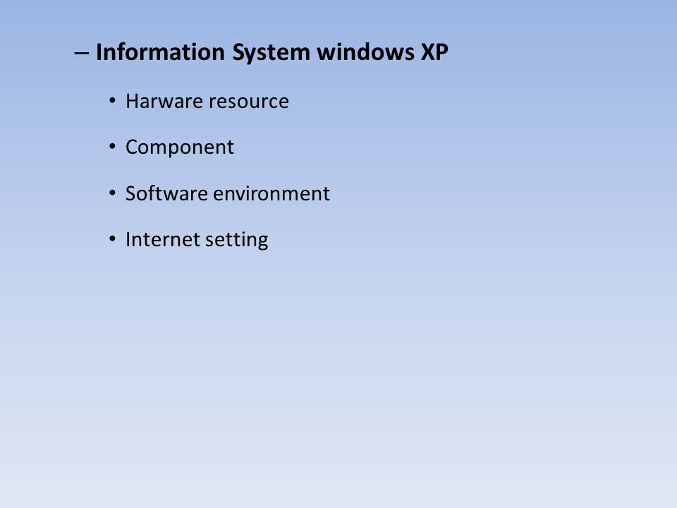 Information System windows XP