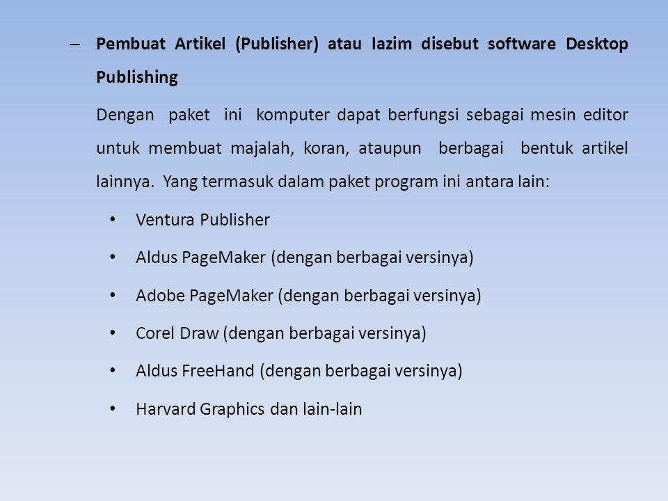 Pembuat Artikel (Publisher) atau lazim disebut software Desktop Publishing
