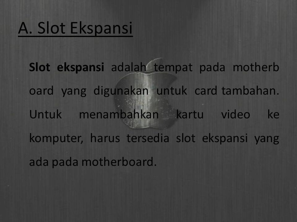 A. Slot Ekspansi
