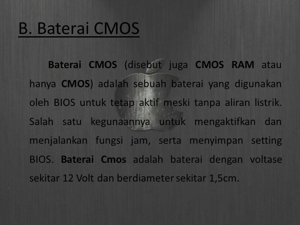 B. Baterai CMOS