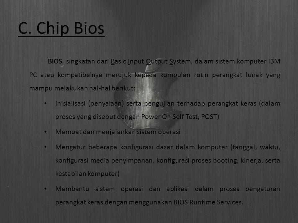 C. Chip Bios