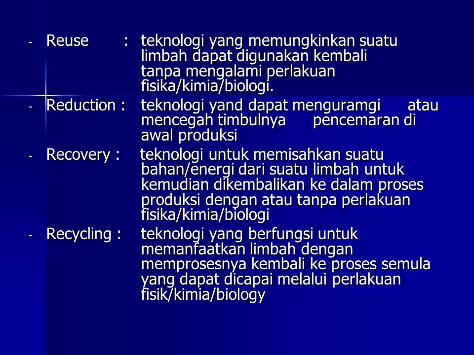 Reuse :. teknologi yang memungkinkan suatu