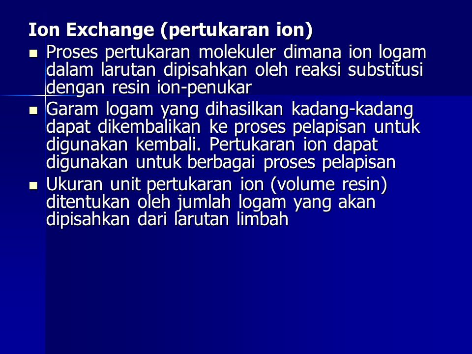 Ion Exchange (pertukaran ion)