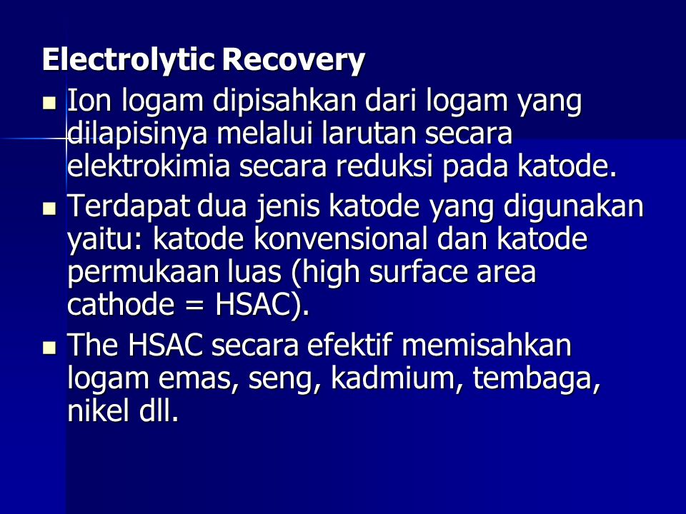 Electrolytic Recovery