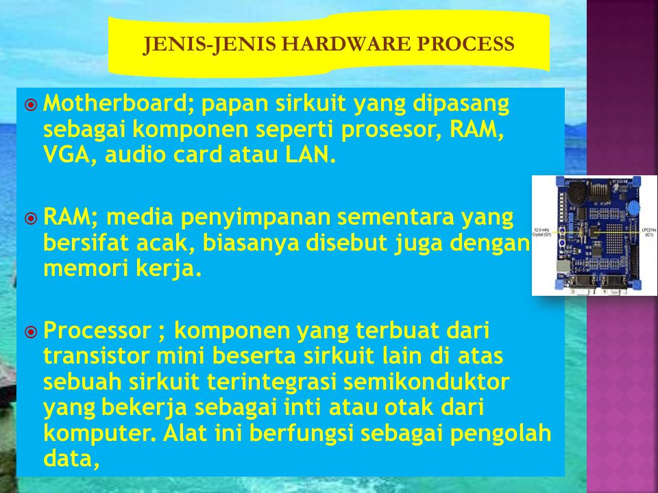 JENIS-JENIS HARDWARE PROCESS