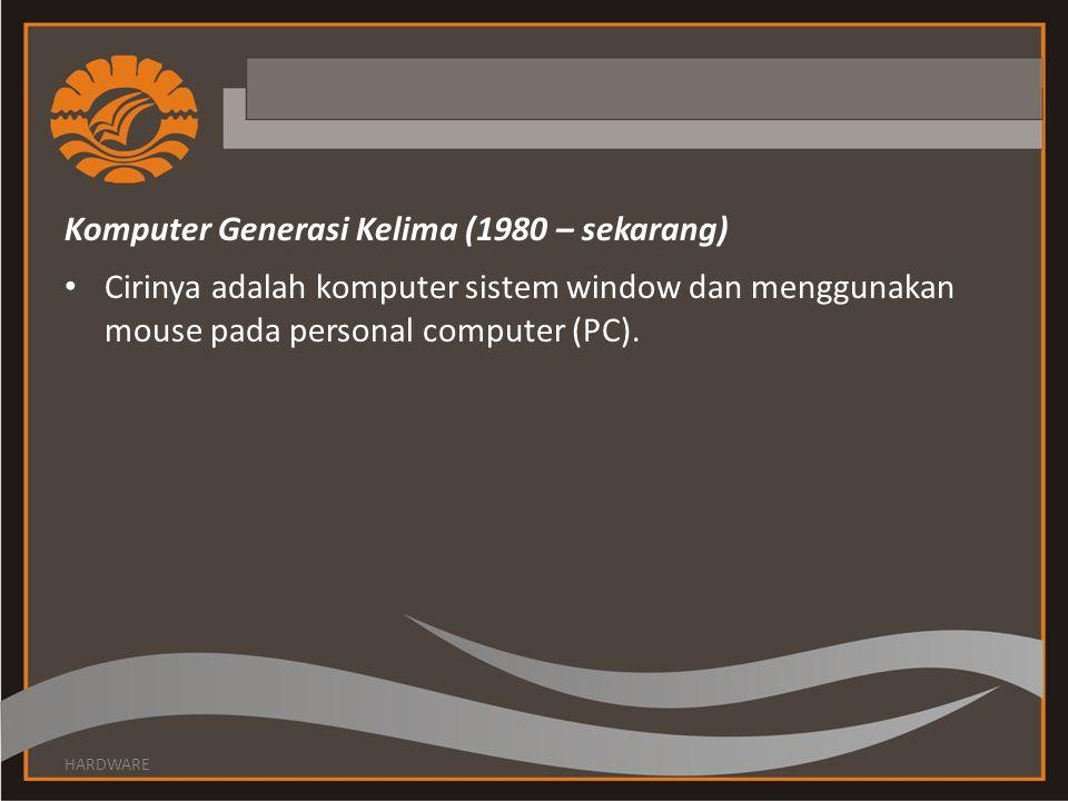 Komputer Generasi Kelima (1980 – sekarang)