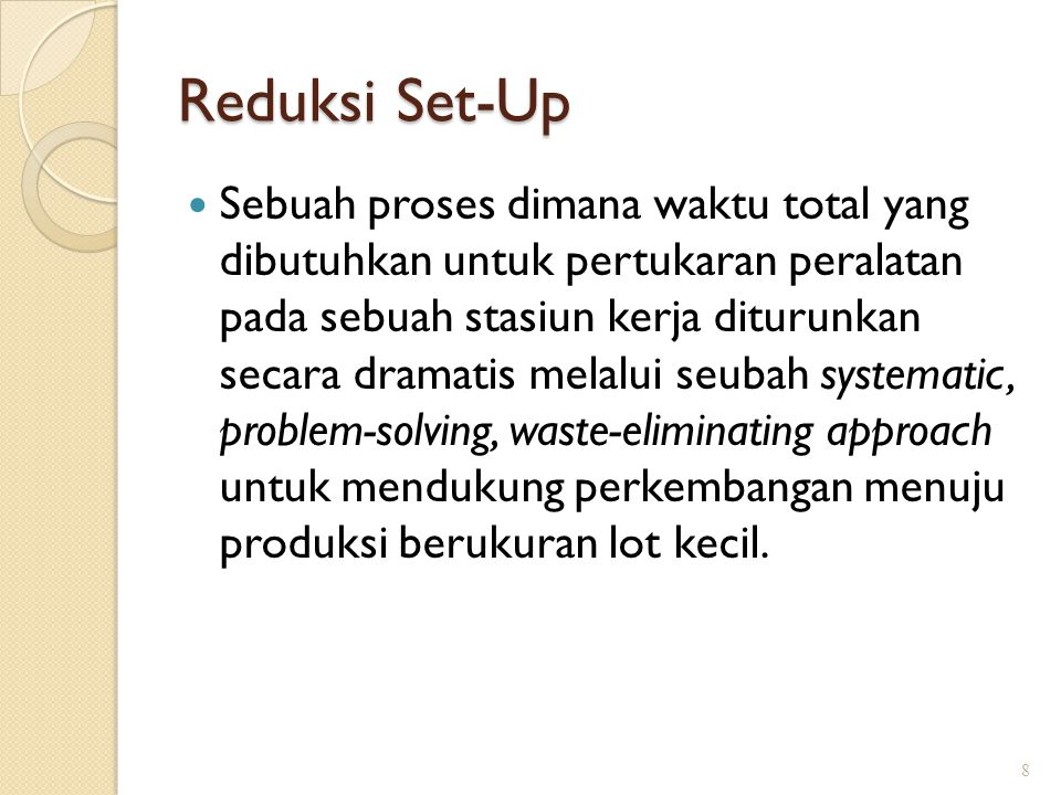 Reduksi Set-Up