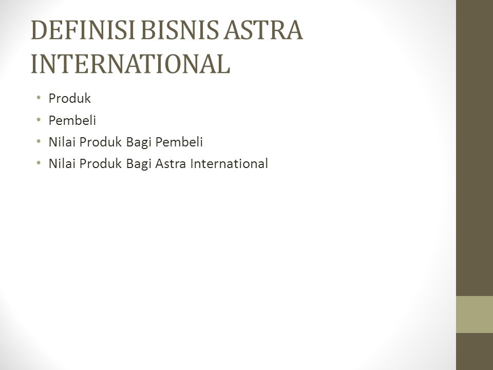 DEFINISI BISNIS ASTRA INTERNATIONAL