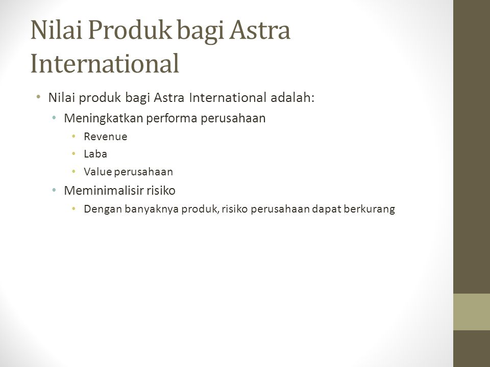 Nilai Produk bagi Astra International