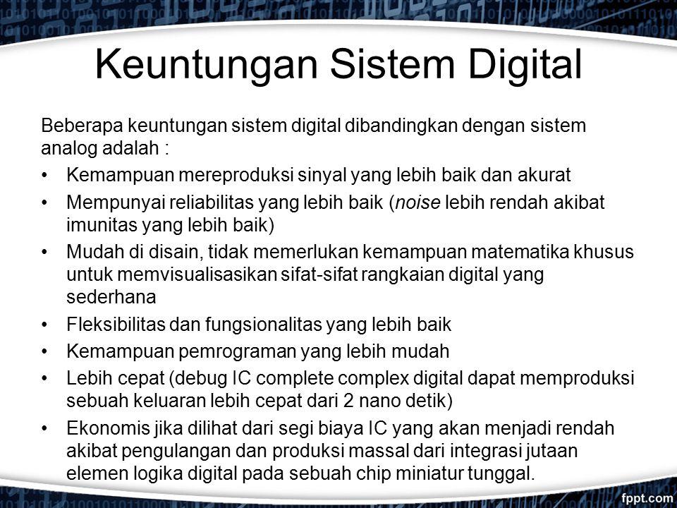 Keuntungan Sistem Digital