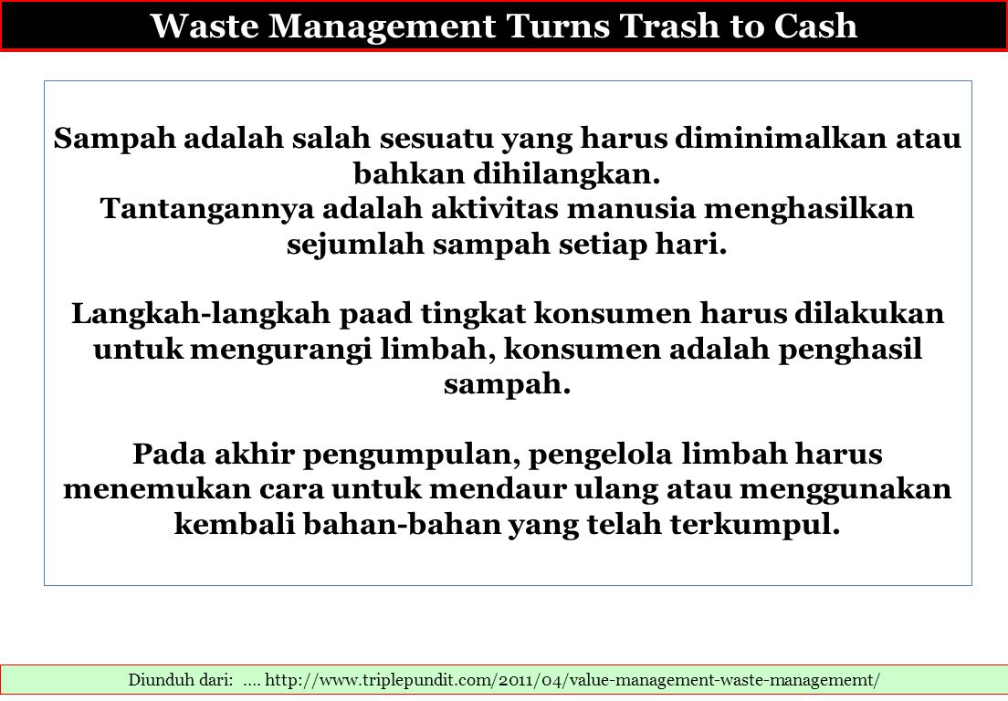 Waste Management Turns Trash to Cash
