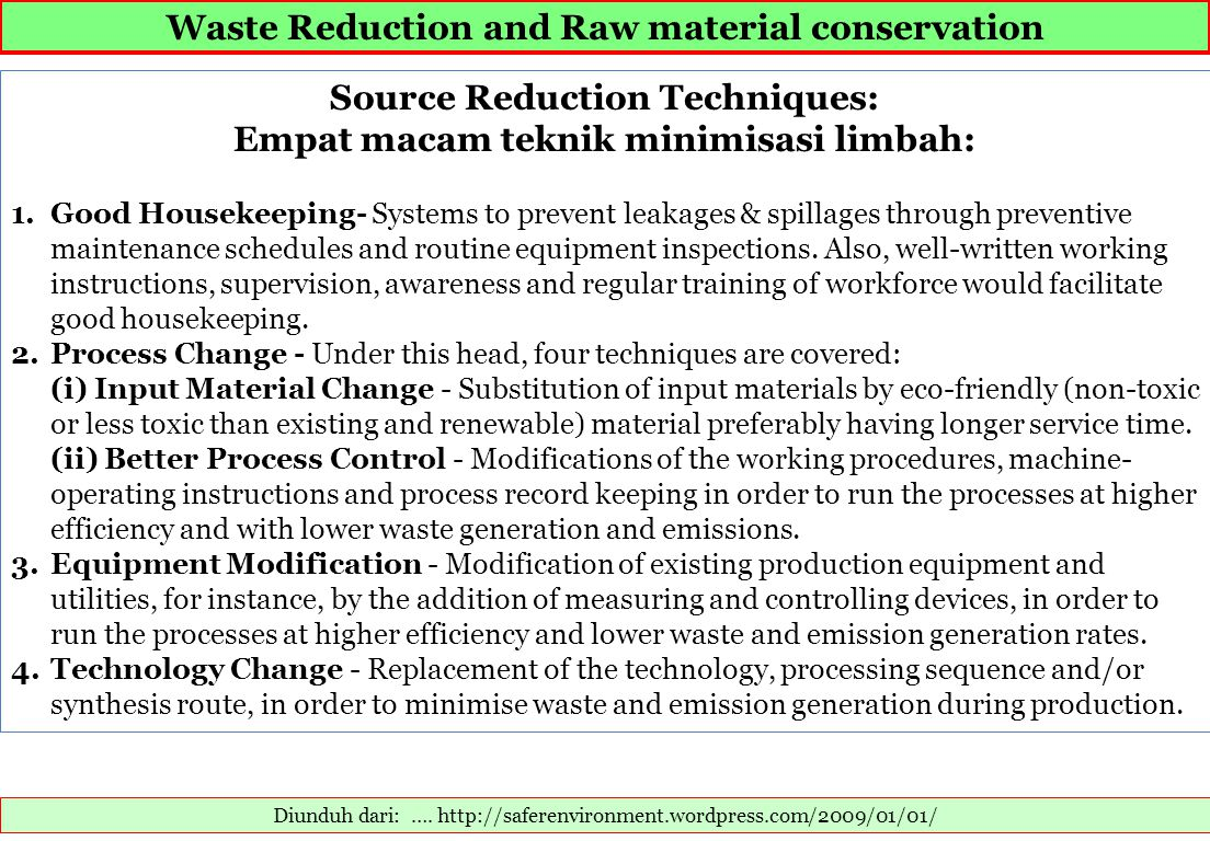 Waste Reduction and Raw material conservation