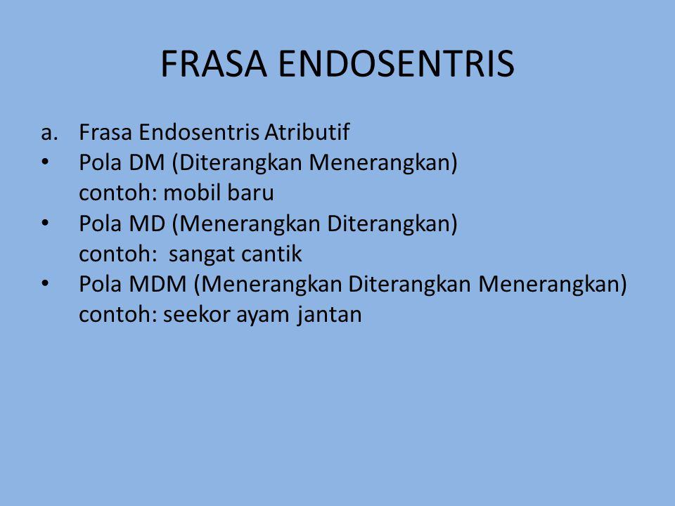 FRASA ENDOSENTRIS Frasa Endosentris Atributif
