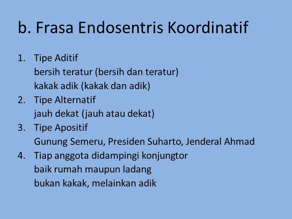 b. Frasa Endosentris Koordinatif
