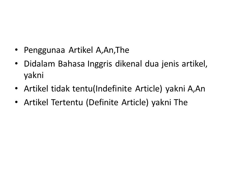 Penggunaa Artikel A,An,The