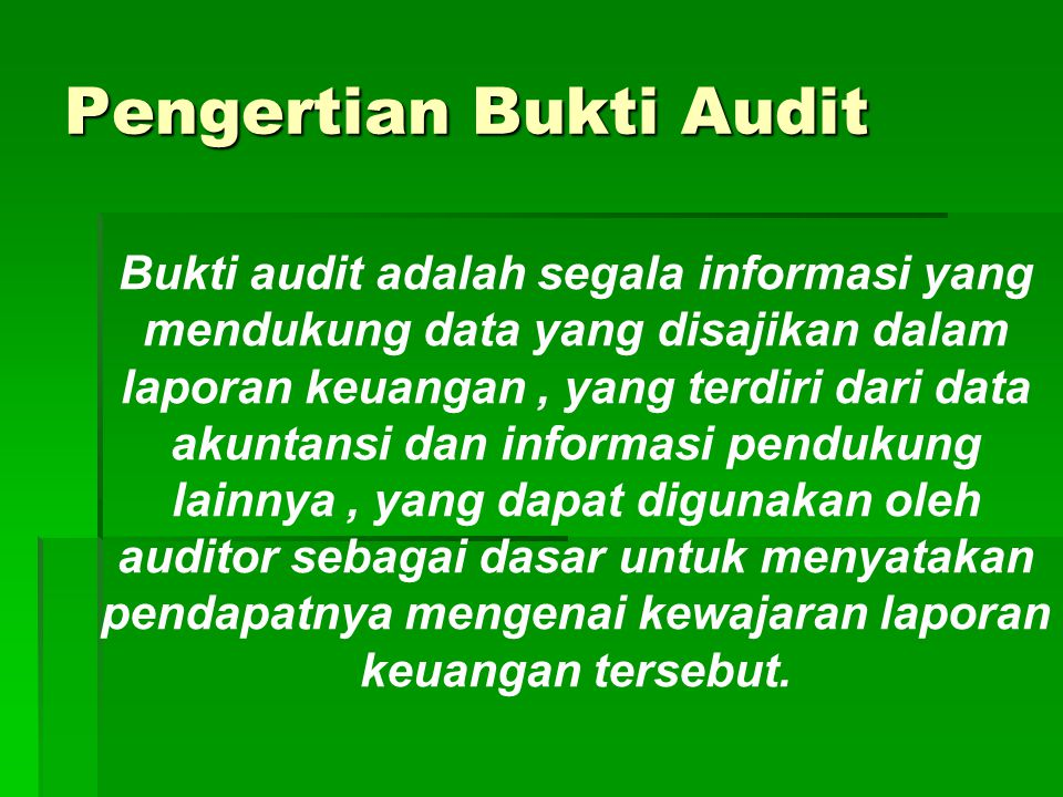 Pengertian Bukti Audit