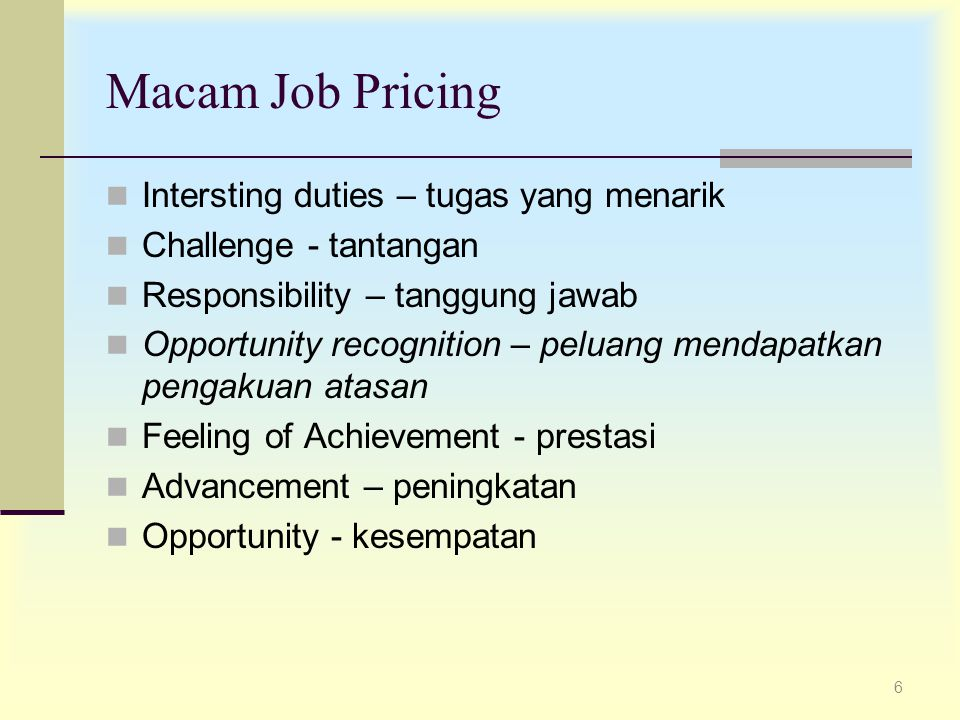 Macam Job Pricing Intersting duties – tugas yang menarik