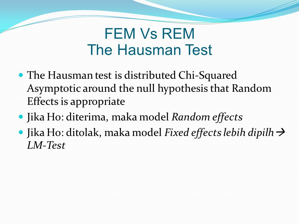 FEM Vs REM The Hausman Test
