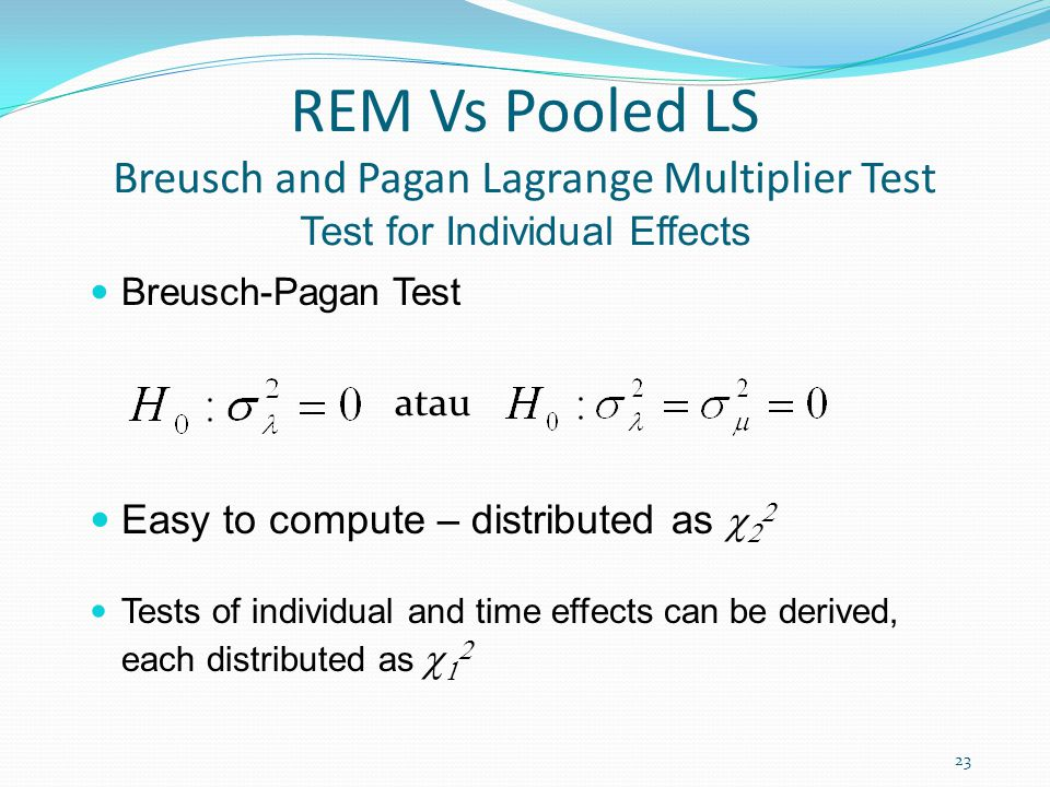 REM Vs Pooled LS Breusch and Pagan Lagrange Multiplier Test Test for Individual Effects
