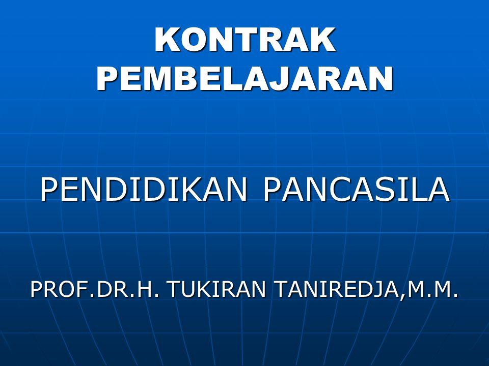 PROF.DR.H. TUKIRAN TANIREDJA,M.M.