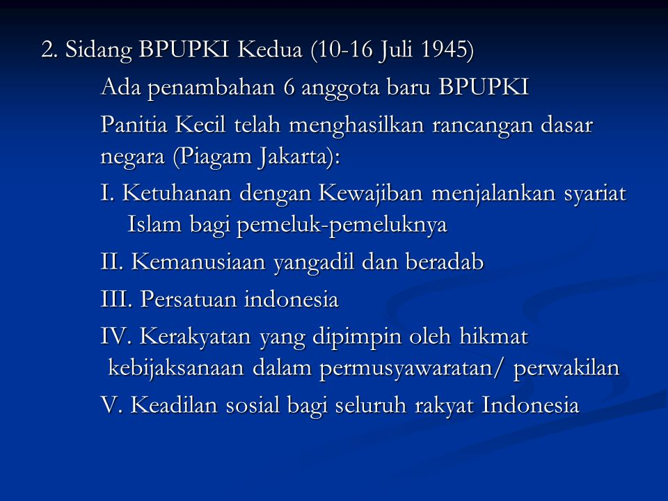 2. Sidang BPUPKI Kedua (10-16 Juli 1945)