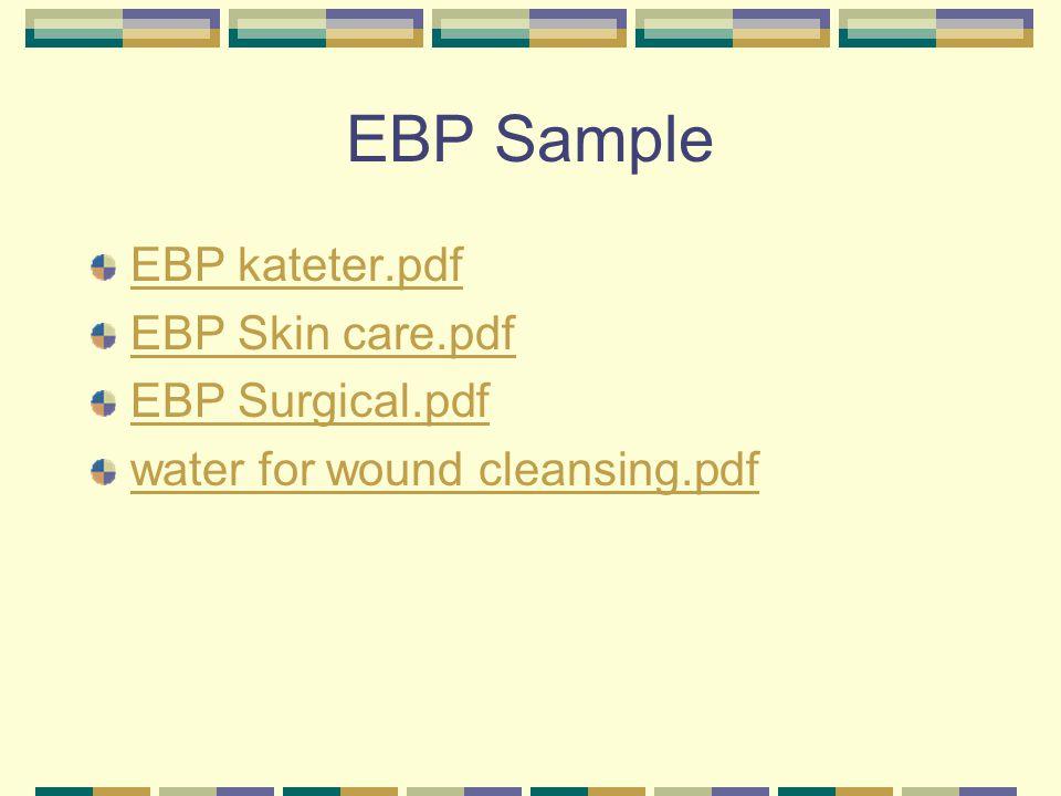 EBP Sample EBP kateter.pdf EBP Skin care.pdf EBP Surgical.pdf