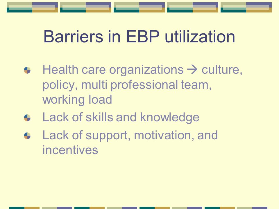 Barriers in EBP utilization