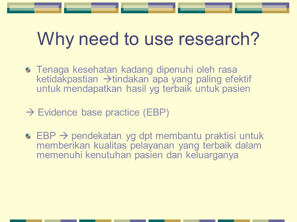 Why need to use research