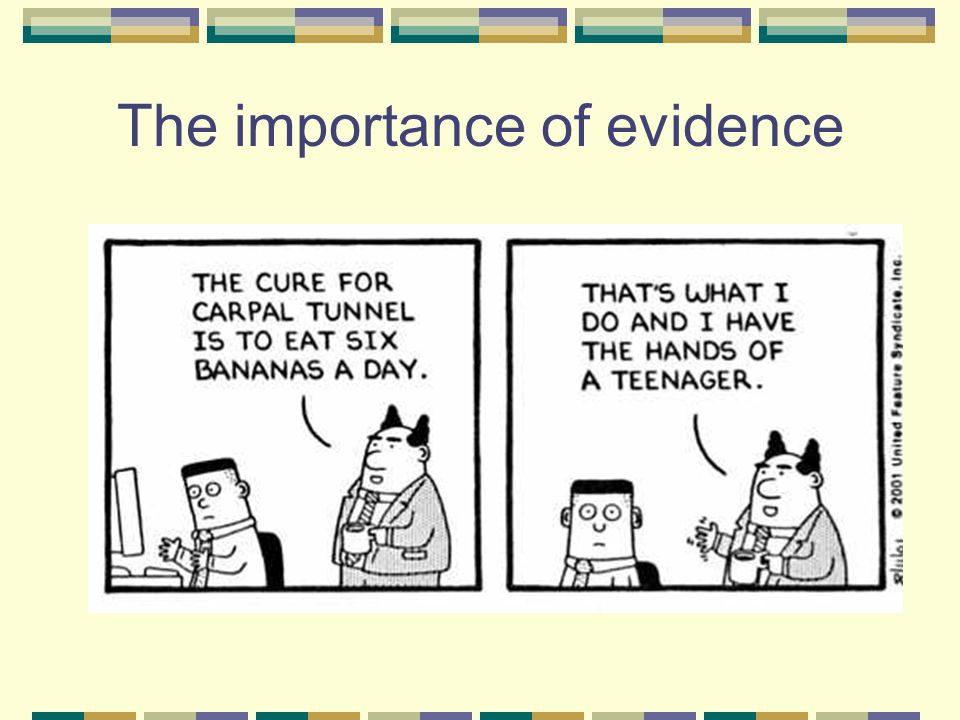 the importance of evidence in science The importance of evidence including prevention science and practice, evidence refers to the effectiveness of an intervention in achieving certain outcomes that.
