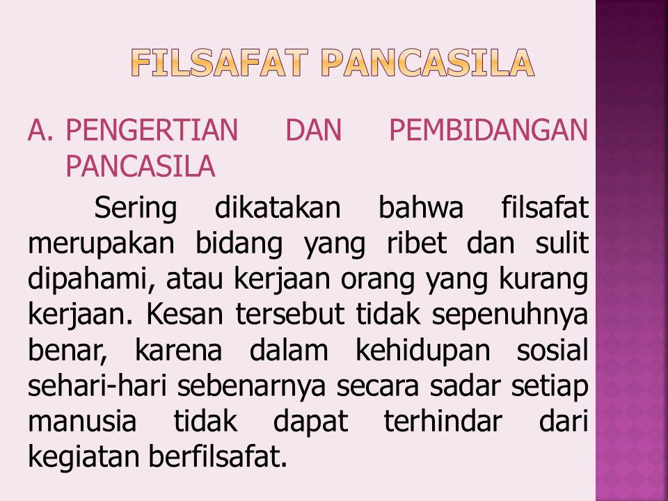 FILSAFAT PANCASILA PENGERTIAN DAN PEMBIDANGAN PANCASILA