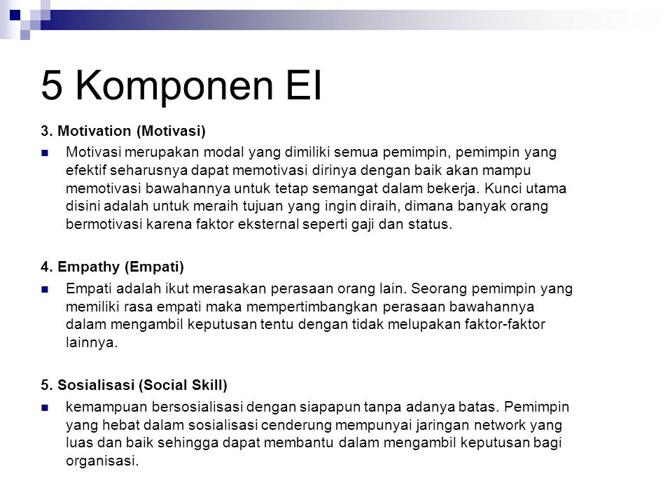 5 Komponen EI 3. Motivation (Motivasi)