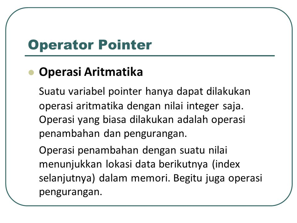 Operator Pointer Operasi Aritmatika