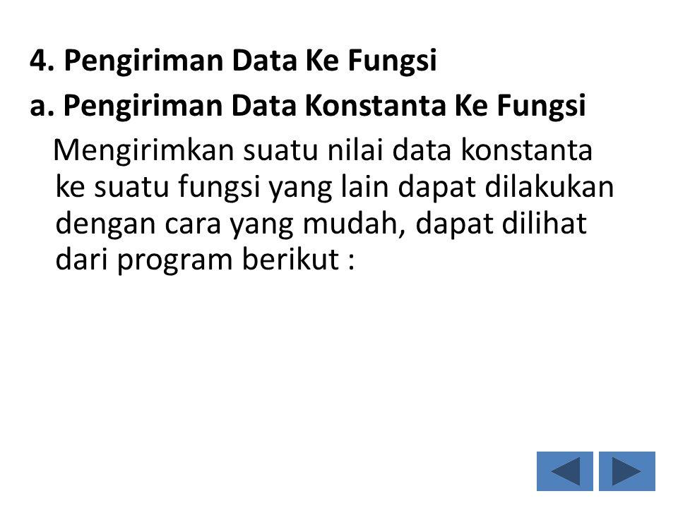 4. Pengiriman Data Ke Fungsi a