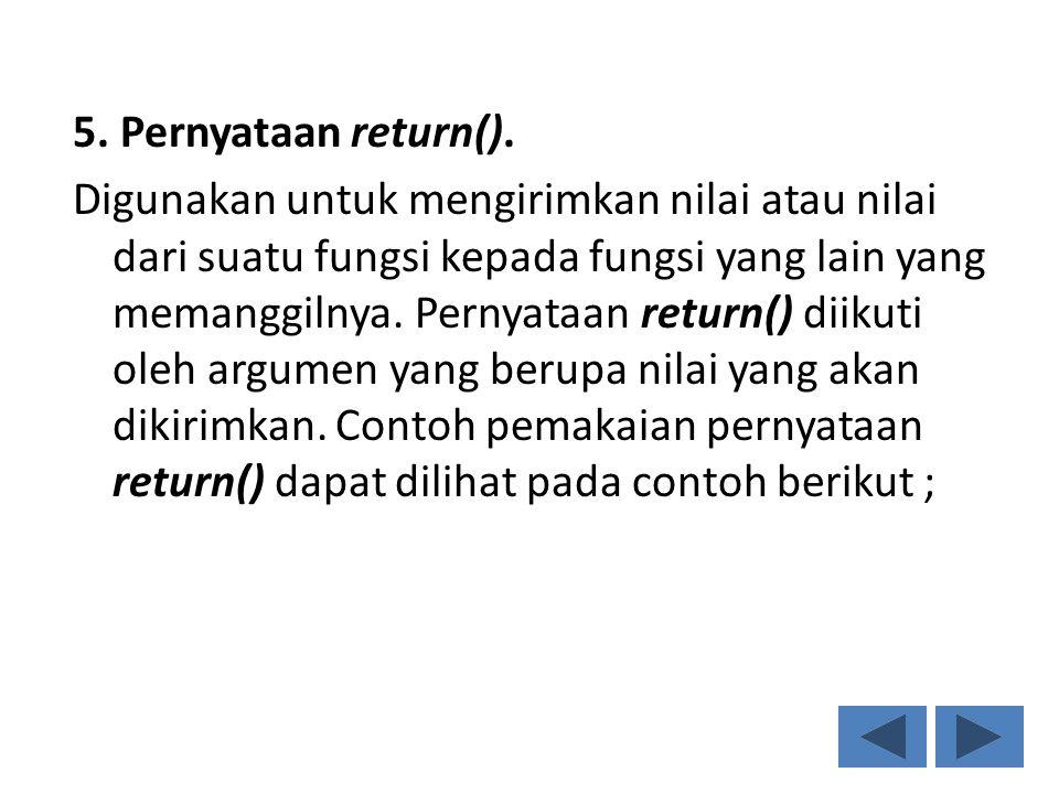 5. Pernyataan return().