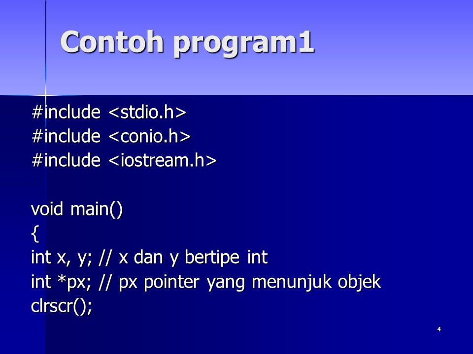 Contoh program1 #include <stdio.h> #include <conio.h>