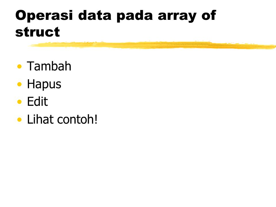 Operasi data pada array of struct