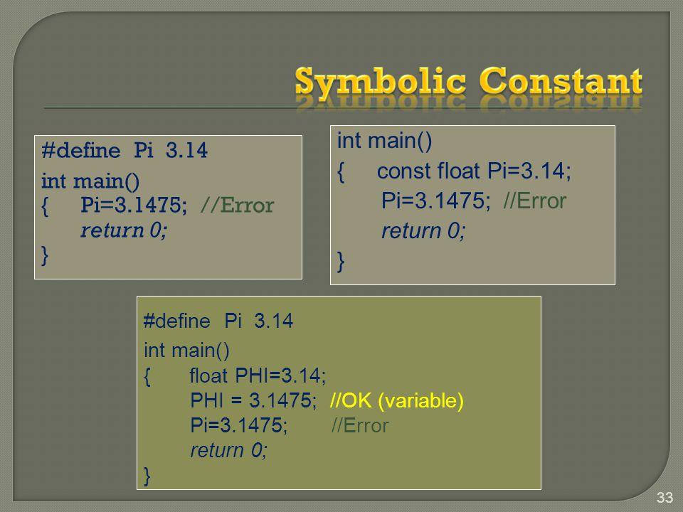 Symbolic Constant int main()