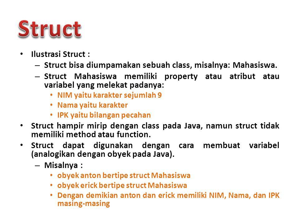 Struct Ilustrasi Struct :