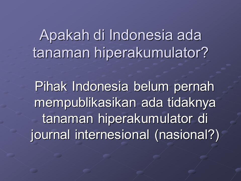 Apakah di Indonesia ada tanaman hiperakumulator
