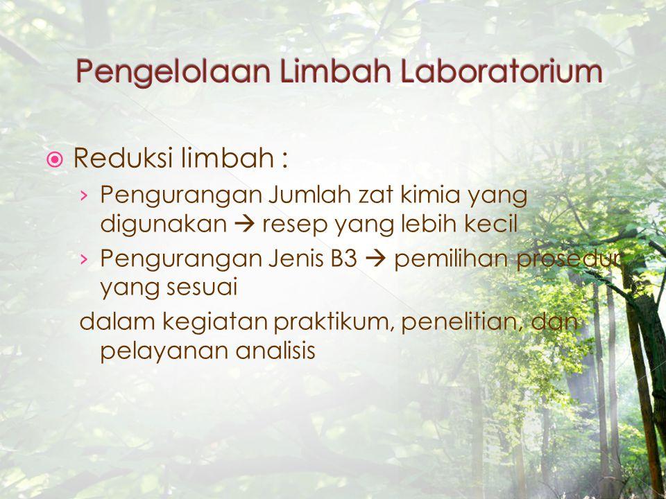 Pengelolaan Limbah Laboratorium