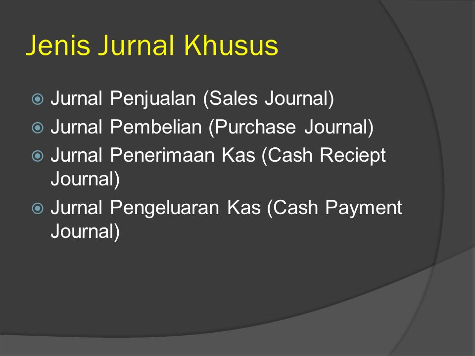 Jenis Jurnal Khusus Jurnal Penjualan (Sales Journal)