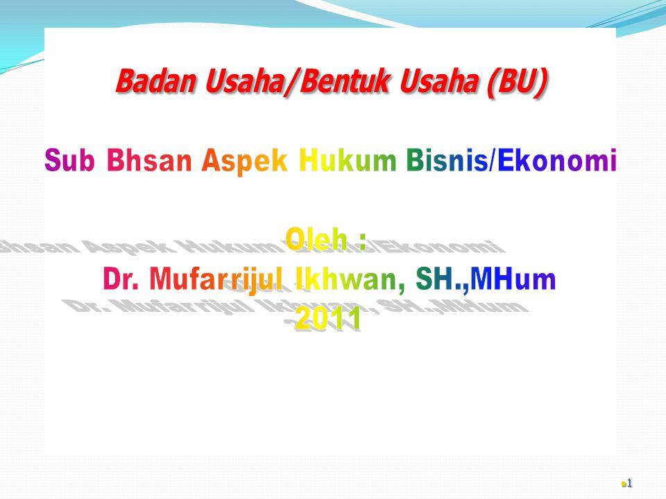 Badan Usaha/Bentuk Usaha (BU)